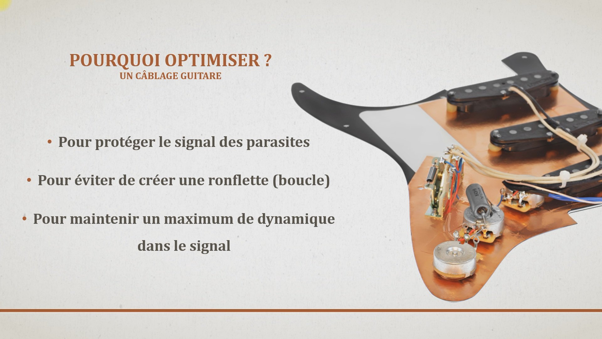 formation optimisation cablage guitare - pourquoi optimiser