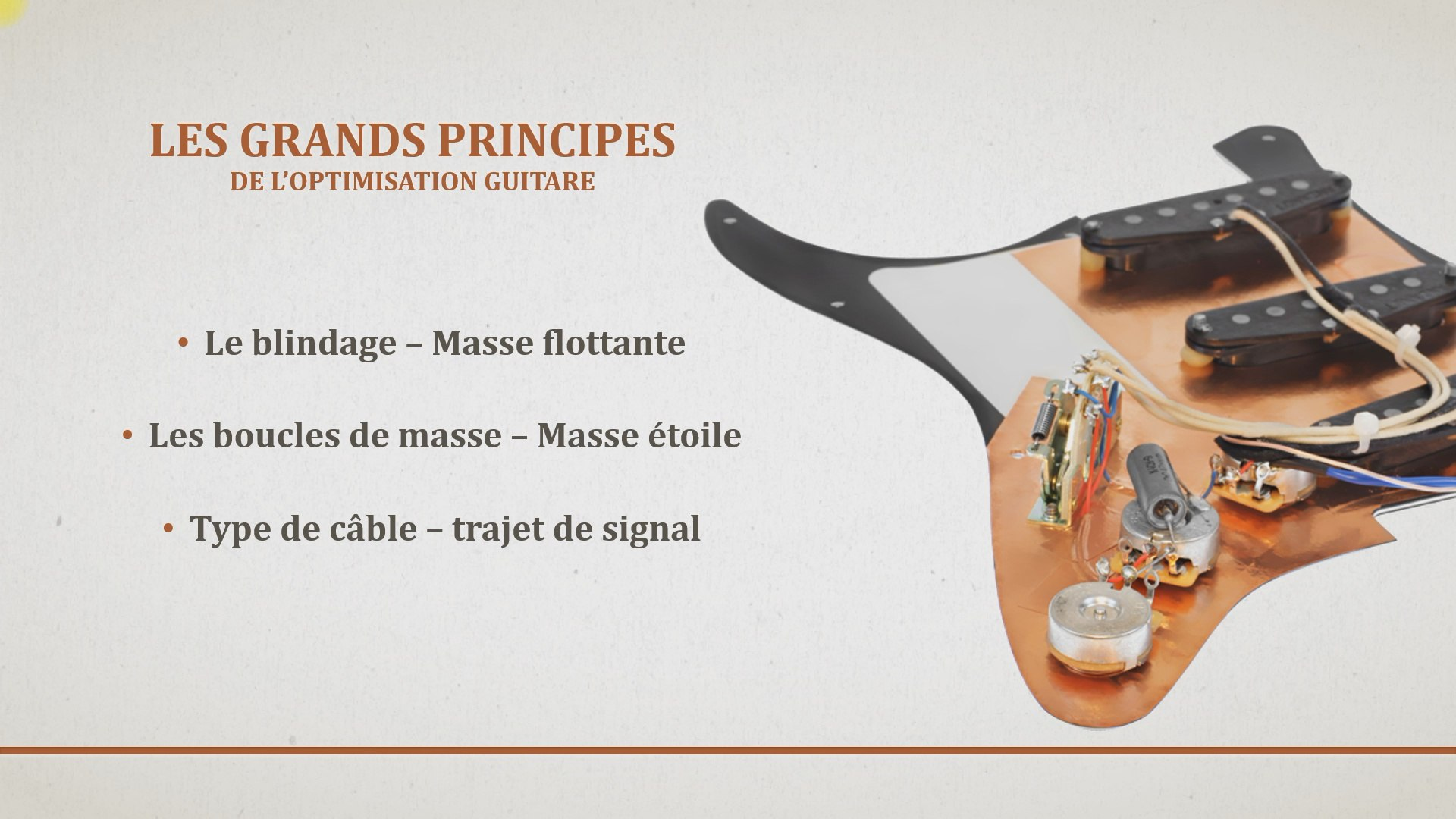 formation optimisation cablage guitare - Les grands principes